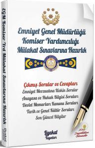 Liyakat Emniyet Genel Müdürlüğü Komiser Yardımcılığı Mülakat Sınavlarına Hazırlık Çıkmış Sorular Profesyonel Mülakat Teknikleri