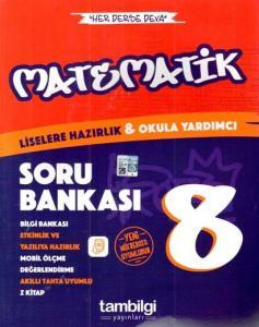 Tambilgi Yayınları 8. Sınıf Matematik Soru Bankası