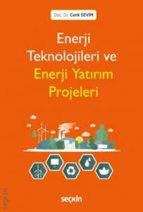 Enerji Teknolojileri ve Enerji Yatırım Projeleri