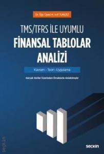 Seçkin TMS/TFRS ile Uyumlu Finansal Tablolar Analizi
