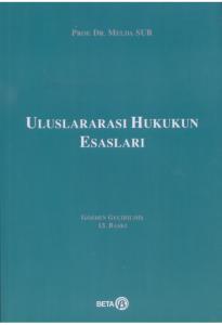 Uluslararası Hukukun Esasları  Melda Sur