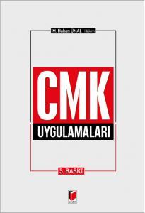 CMK Uygulamaları  M. Hakan Ünal