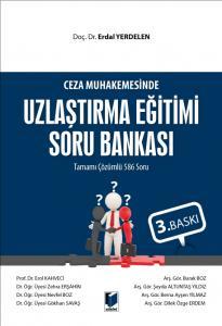 Ceza Muhakemesinde Uzlaştırma Eğitimi Soru Bankası