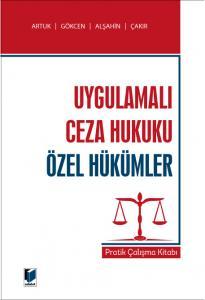 Uygulamalı Ceza Hukuku Özel Hükümler Pratik Çalışma Kitabı