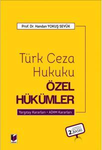 Türk Ceza Hukuku Özel Hükümler  Handan Yokuş Sevük