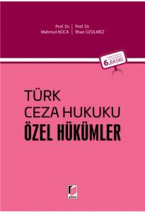 Türk Ceza Hukuku Özel Hükümler  Mahmut Koca
