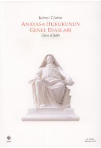 Anayasa Hukukunun Genel Esasları Ders Kitabı