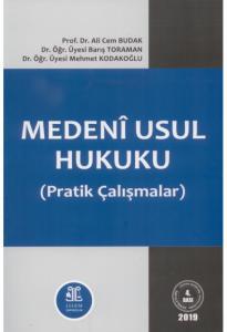 Medeni Usul Hukuku Pratik Çalışmalar  Ali Cem Budak