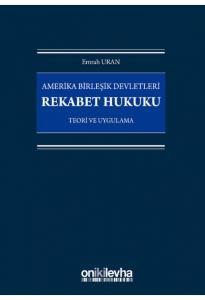 Rekabet Hukuku Teori ve Uygulama