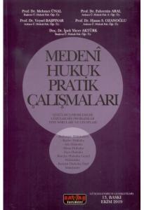 Medeni Hukuk Pratik Çalışmaları Mehmet Ünal
