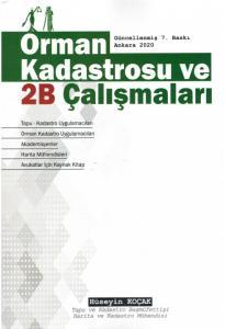 Orman Kadastrosu ve 2B Çalışmaları
