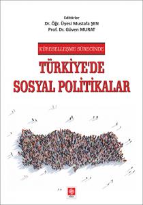 Türkiyede Sosyal Politikalar Mustafa Şen