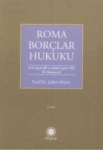 Roma Borçlar Hukuku Şahin Akıncı