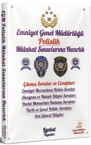Liyakat Emniyet Genel Müdürlüğü Polislik Mülakat Sınavlarına Hazırlık Çıkmış Sorular ve Profesyonel Mülakat Teknikleri