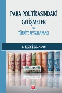 Ekin Para Politikasındaki Gelişmeler ve Türkiye Uygulaması