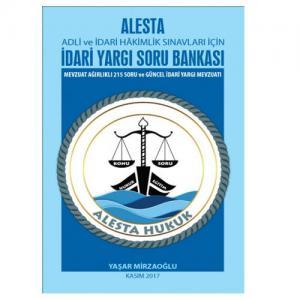 Alesta Adli ve İdari Hakimlik İdari Yargı Soru Bankası Soru Bankası