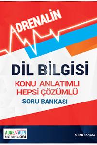 Adrenalin Dil Bilgisi Konu Anlatımlı Hepsi Çözümlü Soru Bankası - Sinan Kangal