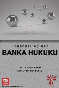 Finansal Açıdan Banka Hukuku
