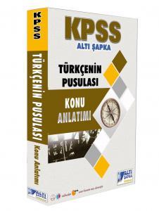 KPSS Türkçenin Pusulası Konu Anlatımı 2019 - Altı Şapka Yayınları