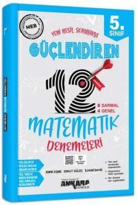 Ankara Yayıncılık 5. Sınıf Matematik Güçlendiren 12 Deneme