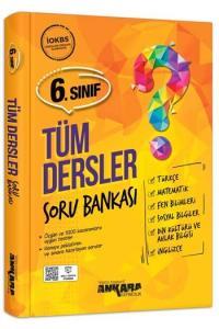 Ankara Yayıncılık 6. Sınıf Tüm Dersler Soru Bankası