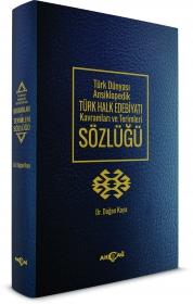Türk Halk Edebiyatı Kavramları ve Terimleri Sözlüğü