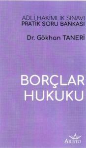 Aristo Borçlar Hukuku Adli Hakimlik Sınavı Pratik Soru Bankası - Gökhan Taneri