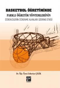 Basketbol Öğretiminde Farklı Öğretim Yöntemlerinin