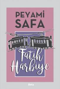 Beta Fatih Harbiye - Peyami Safa