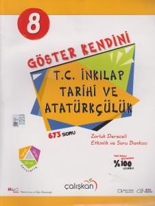 Çalışkan Yayınları 8. Sınıf T.C. İnkılap Tarihi ve Atatürkçülük Göster Kendini Soru Bankası