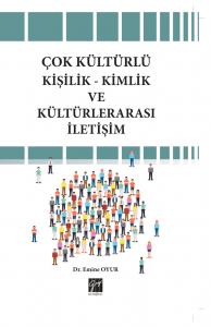 Çok Kültürlü Kişilik-Kimlik ve Kültürlerarası İletişim