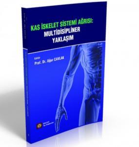 İstanbul Tıp Kas İskelet Sistemi Ağrısı: Multidisipliner Yaklaşım