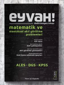 DGS ALES KPSS Matematik ve Mantıksal Akıl Yürütme Problemleri - Eyvah Dedirtmeyen Kitap