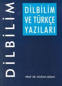 Dilbilim ve Türkçe Yazıları