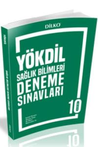 Dilko Yayıncılık YÖKDİL Sağlık Bilimleri 10 Deneme Sınavı