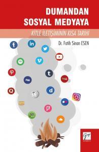 Dumandan Sosyal Medyaya