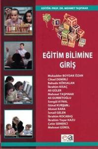 Eğitim Bilimine Giriş  Mehmet Taşpınar