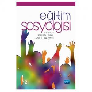 Eğitim Sosyolojisi  Serkan Ünsal  Abdullah Çetin