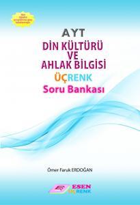 Esen Yayınları AYT Din Kültürü Ve Ahlak Bilgisi Üçrenk Soru Bankası