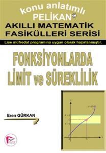 Fonksiyonlarda Limit ve Süreklilik - Akıllı Matematik Fasiküleri Serisi