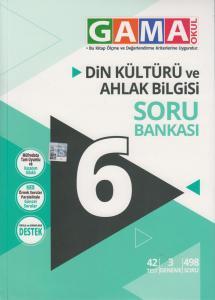 Gama Okul Yayınları 6. Sınıf Din Kültürü ve Ahlak Bilgisi Soru Bankası