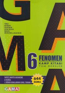 Gama Okul Yayınları 6. Sınıf Tüm Dersler Fenomen Kamp Kitabı