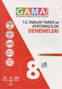 Gama Okul Yayınları 8. Sınıf T.C. İnkılap Tarihi ve Atatürkçülük Denemeleri