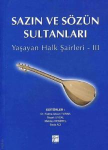 Gazi Sazın ve Sözün Sultanları 3