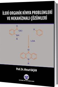 Güneş Tıp İleri Organik Kimya Problemleri ve Mekanizmalı Çözümleri - Mesut Kaçan