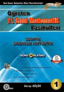 Gür Yayınları 11. Sınıf Öğreten Matematik Fasikülleri Mantık Modüler Aritmetik Konu Anlatımlı