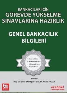 Bankacılar İçin Görevde Yükselme Sınavlarına Hazırlık Genel Bankacılık Bilgileri