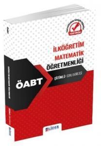 Lider Yayınları 2020 ÖABT İlköğretim Matematik Öğretmenliği Soru Bankası Çözümlü