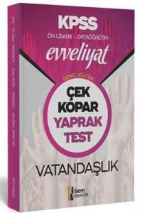 İsem Yayıncılık 2020 KPSS Evveliyat Ön Lisans Ortaöğretim Vatandaşlık Çek Kopar Yaprak Test