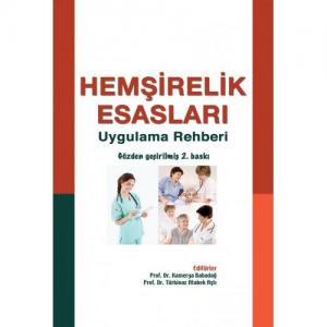 İstanbul Medikal Hemşirelik Esasları Uygulama Rehberi